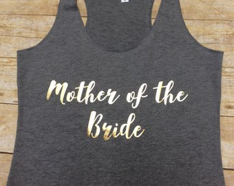 Bridal Tank Top, Wedding Shirt, Bachelorette Party Shirt, Mother of the Bride Shirt
