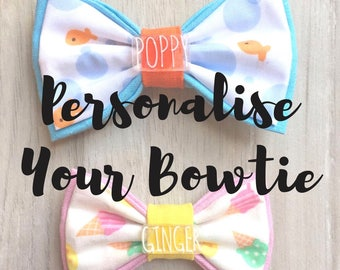 Personalize Your Bowtie - Add on Name Tag - Hand Drawn Dog Name Tag / Plastic Dog Tag / Personalised Tags for Dogs / Customized Bowties
