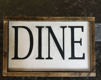 Dine wooden sign, white distressed Dine sign, Dine kitchen sign, wooden sign, rustic distressed white sign, farmhouse style signs,