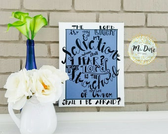 Bible Verse On Canvas, Psalm 27:1, The Lord is My Light and My Salvation, Christian Decor, Wall Art, Scripture Art, 11x14 Canvas Art
