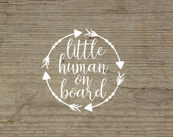 Baby on Board Decal, Little human on board, Baby on board Sticker, Car decal, Baby Decal