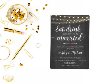 Eat drink n soon to be married invitation,Engagement invitation, Engagement Party invitation, custom chalkboard invite, rehearsal dinner