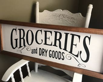 Rustic Farmhouse Groceries and Dry Goods Sign