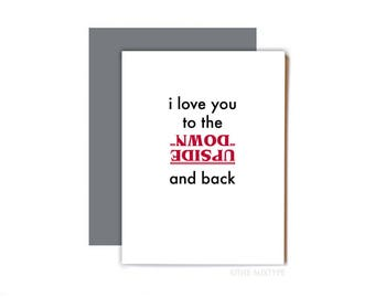Stranger Things Card, Valentine's Day Card, Anniversary Card, Friendship Card, Anytime Card, Love - The Upside Down