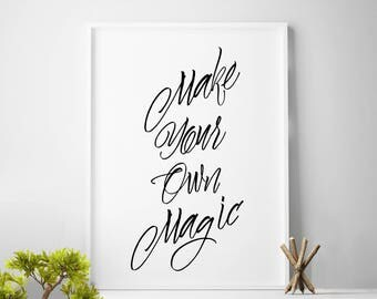 Magic quote, dorm room, colleague gifts,  office decor, wall art magic, print, mail quote, gift for friend, friendship gift, printable gifts