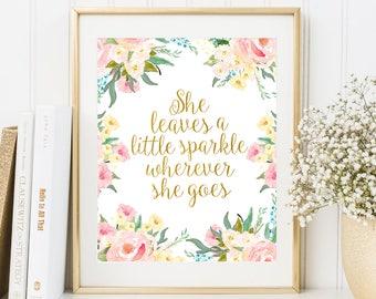 She Leaves A Little Sparkle Wherever She Goes Girls Nursery Wall Art Baby Girl Nursery Decor Floral Nursery Wall Art Printable girls room