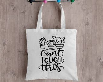 Can't Touch This Cactus Tote Bag!  Funny Succulent Market Bag Reusable Grocery Bag Cotton Tote Cactus Lover Gift