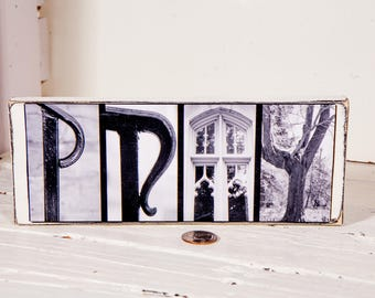 Pray Black and White Sign - Pray Gift - Pray Home Decor - Pastor Gift - Church Gift - Pray Gift For Home - Pray Letter Photography Sign