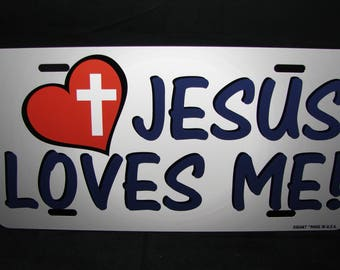 JESUS CHRIST Metal NOVELTY License Plate For Cars  Jesus loves Me