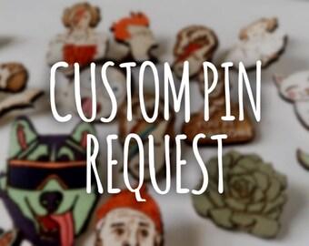 Custom Pin Request