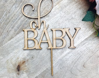 CLEARANCE! 1 ONLY Timber Oh Baby Cake Topper Cake Decoration Baby Shower Cake Topper Shower Cake Decoration Baby Shower Topper Oh Baby Cake