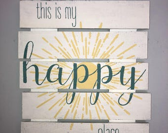 "Rustic ""This is my happy place"" Sign"
