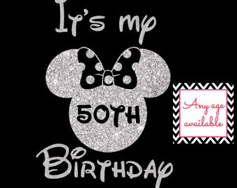 It's my (insert year) Birthday Minnie Mouse Personalise with Age Disney Birthday Party Girl Glitter Disney Iron On Vinyl Decal for shirt