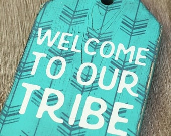 Welcome To Our Tribe Etsy