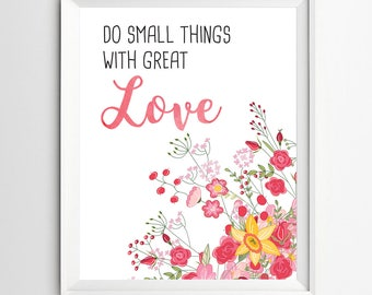 Do small things with great love Quote Print Inspirational print motivational quote  calligraphy print calligraphy art motivational
