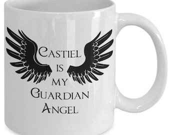CASTIEL is My Guardian ANGEL - Supernatural Inspired Mug - TV Show Fan Gift - Sam Dean - Winchester Brothers - 11 oz white coffee tea cup