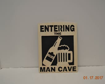 Entering the Man Cave