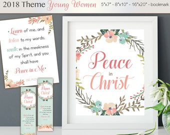 "2018 Theme YW, 2018 LDS Mutual Theme ""Peace in Christ"" Poster in 3 Sizes Doctrine & Covenants 19:23 Scripture Printable Young Women Bookmark"