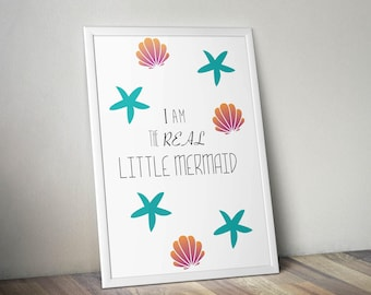 "A3 poster ""I am the real little mermaid"""