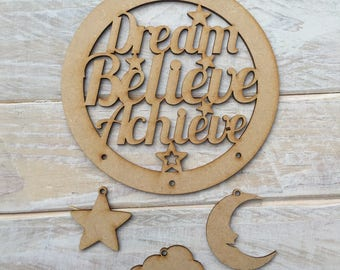 MDF Dream Catcher ready to decorate, choose your hanging shapes Dream Believe Achieve