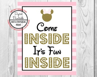 "Come Inside It's Fun Inside Sign, Minnie Mouse Birthday Party Sign, 8""x10"" Printable, Instant Download, Gold & Pink Sign"