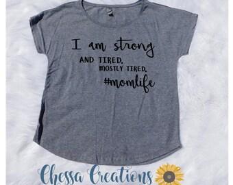 Mom Shirt, Flowy Mom's Shirt, Womens Shirt, Woman Shirt, Woman Tank Top, Mom Tank Top, Mom life shirt, tired mom shirt, funny mom shirt