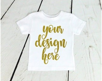 Custom Toddler Shirt / Custom White Childs Shirt / Custom Kids Shirt / White Toddler Shirt / Custom Shirt / Toddler Shirt / Custom White Shi