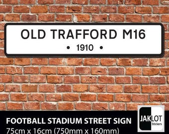 Old Trafford Manchester United fc - Football Stadium Road Street Sign Premier League