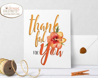 Fall printable, Thankful for you, Thanksgiving print, thankful printable, Thanksgiving decor, thankfulness print, fall art print, Thankful