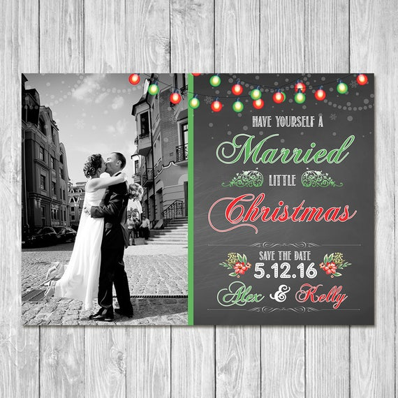 Married Little Christmas Save the Date Card | Christmas Save the Wedding Date | Have Yourself a Married Little Christmas Printable Card