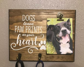 Dogs leave Paw Prints On Your Heart, memorial gift, Pet leash holder,Pet loss sign, Keep sake