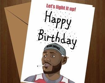 Lebron James Birthday Card, Funny Birthday Card, NBA Card, Basketball Card, Pun Card, Greeting Card, NBA Gift, Funny Smoke Gift, Smoke Card