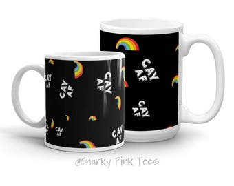 Rainbow Mug - Gay AF Mug - Pride Mug - Gay Mug - Ceramic Mug - Coffee Mug - LGBTQ Mug - Rainbow Pride - Gay Pride - Gift for friend