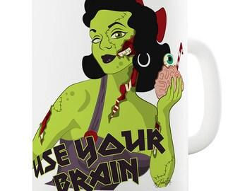 Zombie Use Your Brain Ceramic Novelty Mug