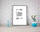Stay wild print, printable, lettering, handlettered design, typography design, instant download, hand lettering, art, jpg