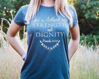 Christian shirt for women, She is Clothed in Strength and Dignity Christian shirt, proverbs 31 wife, proverbs 31 wifey, soft shirt