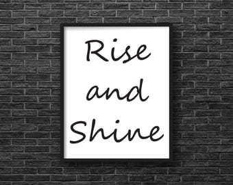 Rise And Shine, Art Print, Digital Download, Wall Art, Quote, Printable, Instant Download, 8 X 10, Minimalist, Black and White, Typography