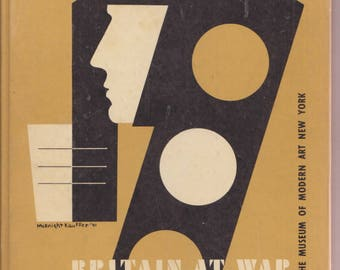 BRITAIN at WAR exhibit 1941 E. Mcknight Kauffer cover design / T.S. Eliot poem /  Museum of Modern Art/ WWII  posters paintings cartoons