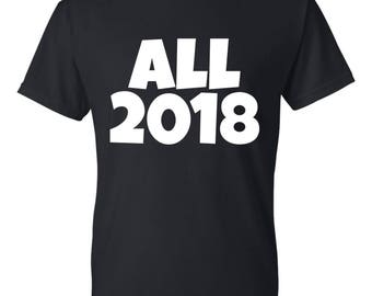 All 2018 tshirt