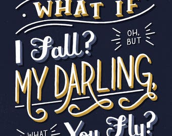 What If I Fall? Hand Lettered Print