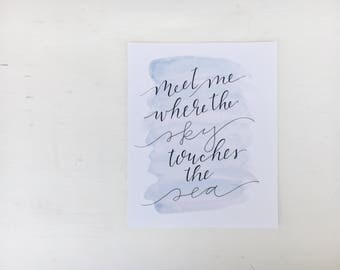 Meet Me Where the Sky Touches the Sea // Watercolor Background // 8x10 Framable Art Print