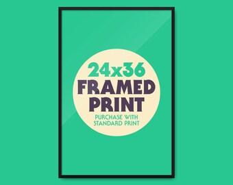 """Framed Print 24x36"""""""