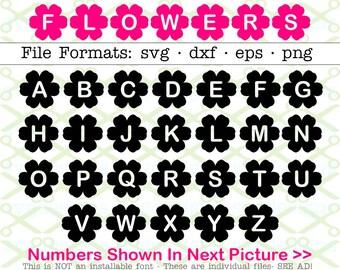 FLOWER Letters Svg, Dxf, Eps, Png, 26 Capital Letters, 10 Numbers, Flower Alphabet, Kids Font Svg Letters, Springtime Svg, Cricut Silhouette