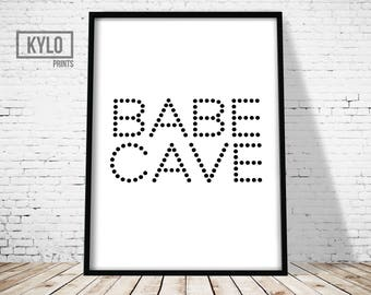 Babe Cave Print, Digital Print, Typography Art, Printable Art, Dorm room print, Home Decor, For Her, Wall Art, Gift Ideas, Nursery Decor