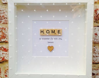 Home is wherever I'm with you Frame