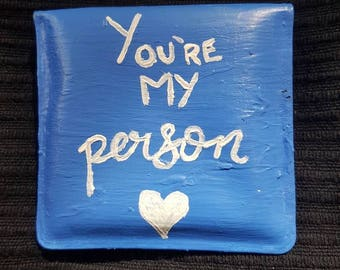 You're My Person Pocket Ashtray