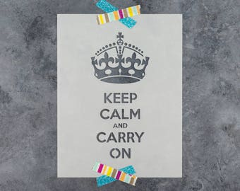 Keep Calm Carry On Stencil - Reusable DIY Craft Stencils of the Keep Calm and Carry on Meme with Crown