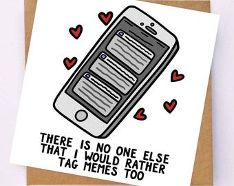 Memes Card - Funny Love Card - Funny Card For Best Friend - Love Card For Boyfriend - Cute Card For Girlfriend - Facebook And Instagram