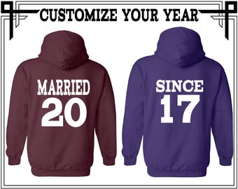 Married Since Back Print Couple Hoodie Sweatshirt Married Since Couple Hoodie Sweatshirt Couple Hoodie Couple Sweatshirt Gift For Couple