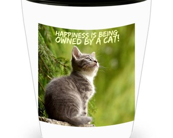 Happiness Is Being Owned By A Cat! Sweet Gray Striped Kitten Photograph Adorns Cool Ceramic Shot Glass Makes a Perfect Gift!